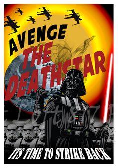 Star Wars inspired Propaganda art, Darth Vader art, avenge the deathstar propaganda poster