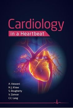 Cardiology in a Heartbeat, 3rd edition: Author : Amar Vaswani, Hwan Juet Khaw, Dr Scott Dougherty, Mr Vipin Zamvar and Professor Chim Lang ISBN : 9781907904783 Cover Type : Paperback Pages : 320 Pub. Date : Nov 2015 Manufacturer: Scion Publishing Ltd Shipping Weight : 0.4990