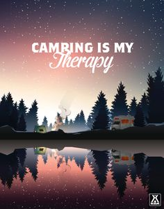 My soul needs to camp.