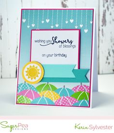 SugarPea Designs Mix It Up Challenge It's Your Birthday, 4th Birthday, Birthday Blessings, Feeling Happy, Clear Stamps, Blessed, Card Making, Challenges, Paper Crafts