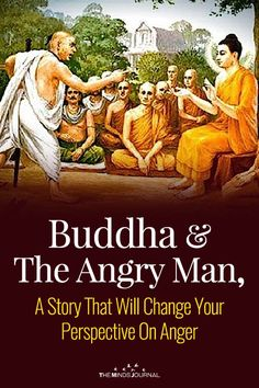 Read Buddha And The Angry Man: Change Your Perspective On Anger - Buddhist Wisdom, Buddhist Teachings, Buddhist Quotes, Buddha Quotes Inspirational, Zen Quotes, Buddha Quotes On Anger, Karma Quotes, Qoutes, Life Quotes