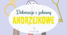 Zabawy andrzejkowe dla dzieci. Wróżby andrzejkowe dla dzieci. Dekoracje andrzejkowe. Education, Party, Halloween, Recipies, Parties, Onderwijs, Learning, Spooky Halloween