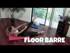Floor Barre (barre workout, toning, butt, abs exercises, inner thighs) - YouTube