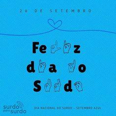 #diadosurdo #setembroazul #surdos #libras #surdoparasurdo