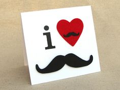 I {heart} Mustaches Card by Pearl Liu Witty Mustache Cards, Paper Art, Paper Crafts, Cloth Paper Scissors, Mixed Media Tutorials, Mixed Media Artists, Masculine Cards, Quilling, Fundraising