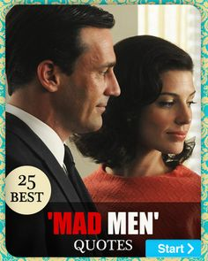 25 Best 'Mad Men' Quotes