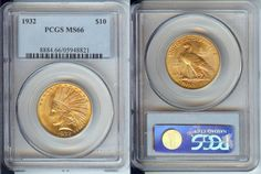 """1932 $10 GOLD Indian Coin PCGS MS66 """"Type 4"""" Uncirculated - Certified"""