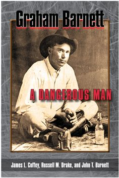 """Read """"Graham Barnett A Dangerous Man"""" by James L. Coffey available from Rakuten Kobo. Graham Barnett was killed in Rankin, Texas, on December His death brought an end to a storied career, but not a. Story Of Peter, Sundance Kid, Keep The Peace, Personal History, James Patterson, Male Hands, Dead Man, Quotable Quotes, Dumb And Dumber"""