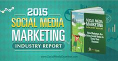 In Social Media Examiner's seventh annual social media study, more than 3700 marketers reveal where they focus their social media activities.