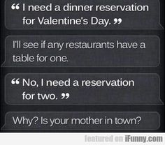 I Need A Dinner Reservation For Valentine's Day