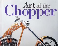 Art Of The Chopper? book by Tom Zimberoff. And, I still have that H-D collector?s plate from 1996 that no one has asked for.