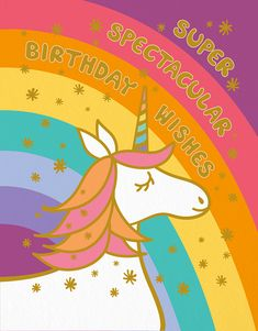 Spectacular Unicorn card by Night Owl Paper Goods Happy Birthday Wishes Boy, Birthday Quotes Kids, Happy Belated Birthday, Birthday Wishes Quotes, Happy Birthday Images, Birthday Fun, Happy Birthday Rainbow, Birthday Memes, Unicorn Birthday Cards