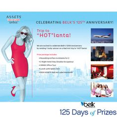 Enter now for a chance to win a trip for 2 to Hotlanta! #belk125