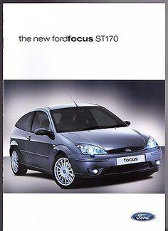 Ford Focus ST 170 2002 UK Market Sales Brochure 3-dr 5-dr Escort Mk1, Ford Escort, Eco Friendly Cars, Ken Block, Mustang Cars, Car Engine, Car Ford, Car Wrap, Sales And Marketing