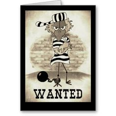 100 best jailbird cards gifts images on pinterest christmas deco jailbird wanted greeting card greeting cards gifts prison presents favors m4hsunfo