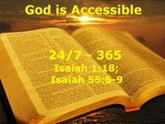 """Good Morning from Trinity, TX  Today is Tuesday April 28, 2015  Day 118 on the 2015 Journey  Make It A Great Day, Everyday!  God is Accessible  Today's Scripture: Isaiah 1:18;55:6-9 https://www.biblegateway.com/passage/?search=Isaiah+1%3A18%3BIsaiah+55%3A6-9&version=NKJV """"Come now, and let us reason together,"""" Says the Lord,... Inspirational Song https://youtu.be/NI_1YliutzA"""
