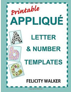 Alphabet appliques alphabet appliques letters alphabet printable applique letter number templates alphabet patterns with uppercase and lowercase letters numbers and symbols for sewing quilting fabric spiritdancerdesigns Images