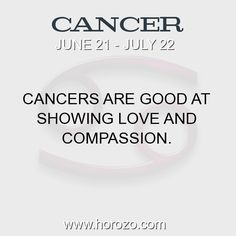 Fact about Cancer: Cancers are good at showing love and compassion. #cancer, #cancerfact, #zodiac. Astro Social Network:  https://www.horozo.com  Fresh Horoscopes:  https://www.horozo.com/daily-horoscope  Tarot Card Readings:  https://www.horozo.com/tarot-cards  Personality Test:  https://www.horozo.com/personality-type-test  Chinese Astrology:  https://www.horozo.com/chinese-horoscopes  Zodiac Compatibility:  https://www.horozo.com/partner-compatibility-by-zodiac-signs  Meanings of numbers…