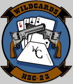 HSC-23 Wildcards Helicopter Sea Combat Squadron Patch Naval Aviator, Seal Logo, Navy Aircraft, Military Insignia, United States Navy, Us Navy, Patches, Planes, San Diego