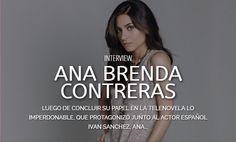 Ana Brenda Contraras - Actriz y Cantante Mexicana - En Nota Exclusiva con Esta de Moda La http://www.estademodala.com/category-interview-ana-brenda-contreras/