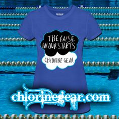 7528102e The False in Our Starts | Chlorine Gear- Awesome and Fun Swim Themed Tees  Hoodies and Accessories