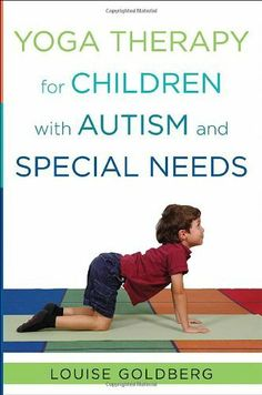 Yoga Therapy for Children with Autism and Special Needs by Louise Goldberg, http://www.amazon.com/dp/0393707857/ref=cm_sw_r_pi_dp_VsRptb1AV4PP4
