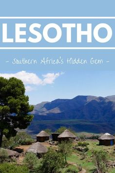 Travel To Lesotho: The Unexplored Southern African Country You'll Want To Visit