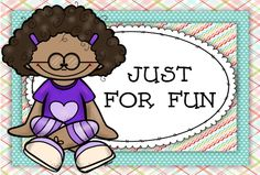 "Take a peek at some great ""Just for Fun"" school activities."