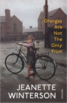 Oranges Are Not The Only Fruit: Written by Jeanette Winterson, 2014 Edition, Publisher: Vintage [Paperback]: Amazon.co.uk: Jeanette Winterson: 8601418350538: Books
