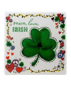 Look what I found on #zulily! 'Peace Love Irish' Decorative Ceramic Tile #zulilyfinds
