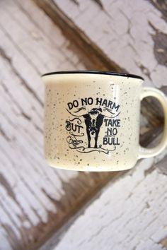 do no harm, but take no bull coffee mug Mugs Cute Coffee Mugs, Best Coffee, Coffee Drinks, Coffee Cups, Tea Mugs, Coffee Tables, Coffee Facts, Coffee Quotes, Best Espresso