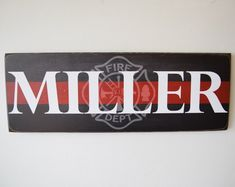 Firefighter Name Sign Firefighter Decor Family Name Fireman Firefighter Room, Firefighter Wedding, Volunteer Firefighter, Fireman Wedding, Firefighter Home Decor, Firefighter Paramedic, Firefighter Birthday, Firefighter Quotes, Family Signs