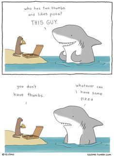 Drawing Comics Liz Climo comics use gentle humor to chronicle the lives of animals who live like humans. - Liz Climo comics cleverly imagine animals living in a human's world. Turns out, they like to eat pizza just like the rest of us! Funny Animal Comics, Funny Animal Memes, Funny Comics, Funny Animals, Cute Animals, Funny Cute, Funny Jokes, Funny Gifs, Jokes