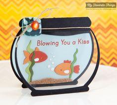 You're Fin-tastic, Fishbowl Die-namics - Sherrie Siemens #mftstamps