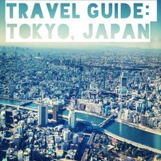 Travel Guide: Tokyo,