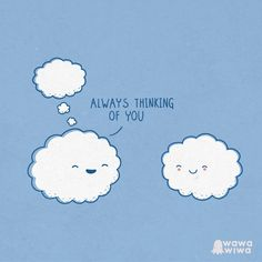 always thinking of you cute love