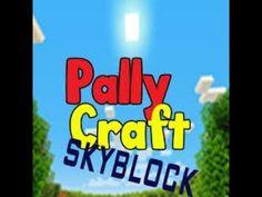 Pally craft skyblocks - timelaspe - survival - Episode one