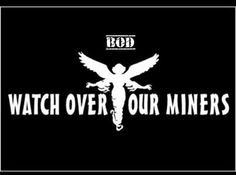 Watch over our miners