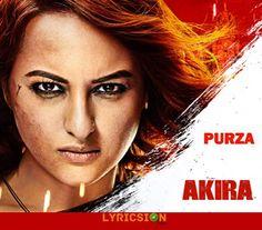 Purza Lyrics from Akira song sung by Arijit Singh. The Lyrics of Baadal Song…