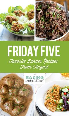 Friday Five: Favorite Dinner Recipes from August - My Baking Addiction