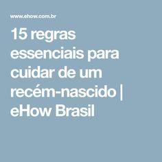 15 regras essenciais para cuidar de um recém-nascido | eHow Brasil