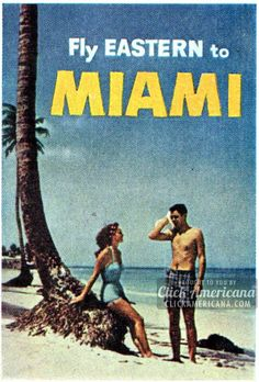 miami+travel+posters   Vintage travel posters: All the places you can fly (1961)   Click ...