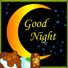Have a good night and sweet dreams with this ecard. Free online Good Night And Sweet Dreams Teddy ecards on Everyday Cards Good Night Funny, Good Night Friends, Cute Good Morning, Night Love, Good Night Wishes, Good Night Sweet Dreams, Good Night Image, Good Morning Good Night, Good Night Greetings
