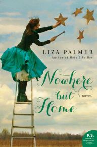 "Nowhere but Home By Liza Palmer - When Queenie Wake loses her job, she has no choice but to return home to Texas. She starts to put down roots, but will a buried secret force her to take off again? ""Palmer deftly covers the complicated ground of family and hometown loyalty in this funny, poignant novel"" (Booklist)."