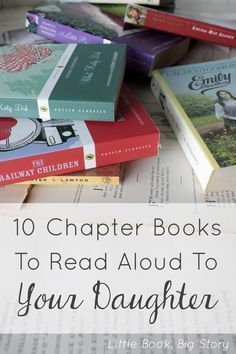 Garden Flowers - Annuals Or Perennials 10 Chapter Books To Read Aloud With Your Daughter Little Book, Big Story I Love Books, Good Books, Books To Read, My Books, Teen Books, Kids Reading, Reading Lists, Book Lists, Reading Books