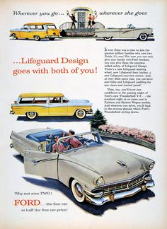 Ford Fairlane, Vintage Advertisements, Vintage Ads, Retro Ads, Station Wagon Cars, Automobile, Convertible, Ford Classic Cars, Car Ford