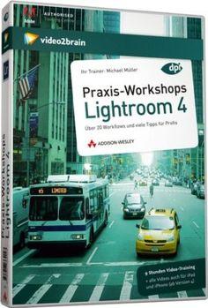 Praxis-Workshops Lightroom 4 - Video-Training - Über 20 Workflows und viele Tipps für Profis