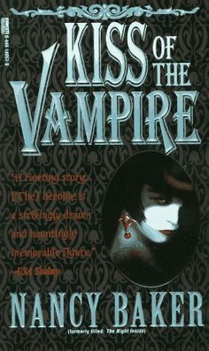 Kiss of the Vampire: Nancy Baker Used Books, Books To Read, My Books, Vampire Books, Creatures Of The Night, Paranormal Romance, Ebook Pdf, Book Worms, Books Online