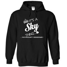 Its A Sky Thing - #casual shirt #striped tee. THE BEST => https://www.sunfrog.com/Names/Its-A-Sky-Thing-rdpnt-Black-15852863-Hoodie.html?68278