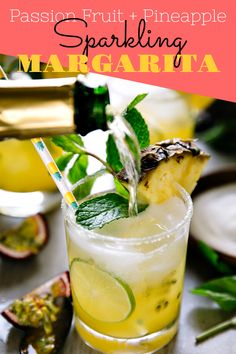 SPARKLING PASSION FRUIT AND PINEAPPLE MARGARITA